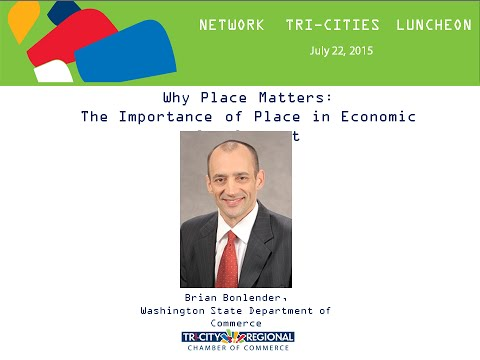 Why Place Matters – The Importance of Place in Economic Development - JULY 2015