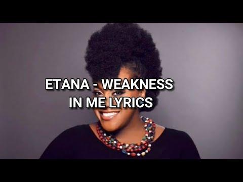Etana - Weakness in me Lyrics