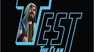 """Welcome ! Introducing """"Test"""" the Clan ! Clash of Clans ! Test The Clan Official"""