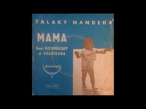 Henri Ratsimbazafy - Talaky mandeha (Discomad)