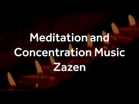 Zazen - Soothing Meditation, Relaxation, Focus, Concentration, Stress Relief, Study and Sleep
