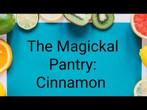 The Magickal Pantry: Cinnamon