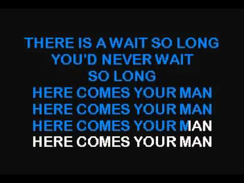 Pixies   Here Comes Your Man karaoke