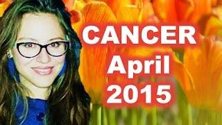CANCER April 2015. Money Gains!