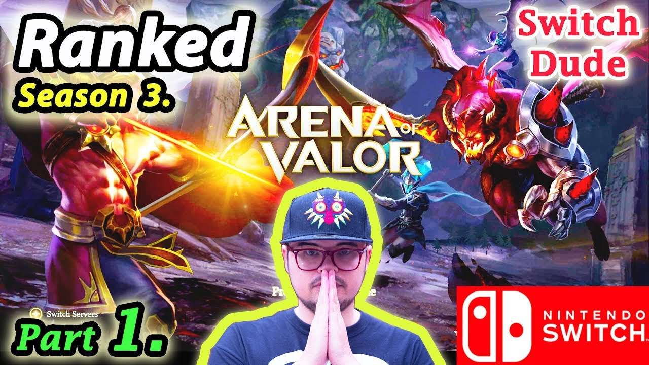 Season 3  RANKED Arena of Valor - Nintendo Switch (Part 1) Kriknak