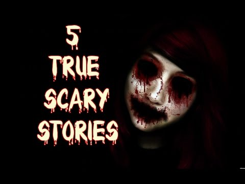 5 TRUE CHILLING/Scary Stories/Encounters With Strangers
