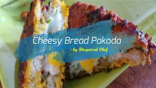 Cheesy Bread Pakoda | Fried pakoda | Cheese se Karenge Sabka Swagat