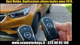 Opel Mokka. Duplicazione chiave keyles anno 2019 a Roma