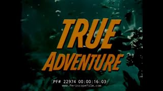 1960s TRUE ADVENTURE TV  SHOW  DIVING FOR TREASURE IN BERMUDA  22974