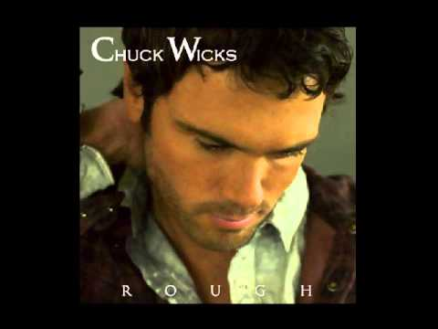 Chuck Wicks- Always