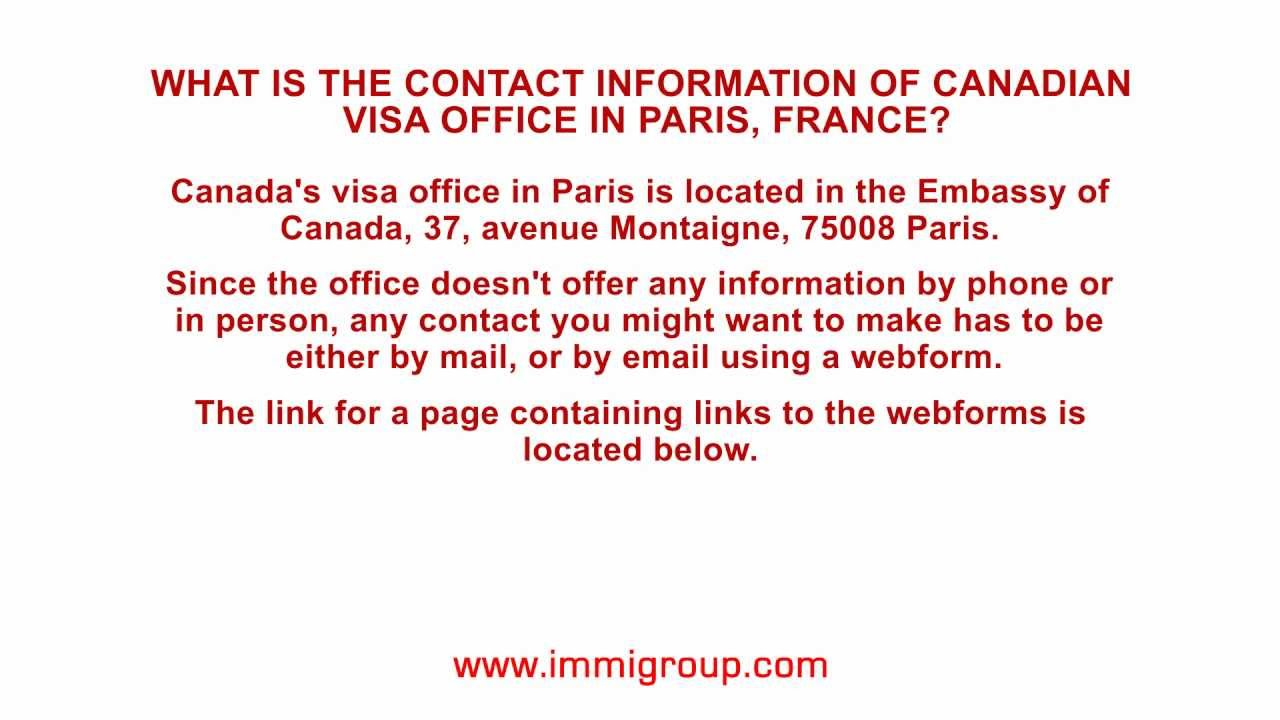 What is the contact information of Canadian visa office in Paris ...