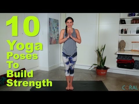 10 Yoga Poses to Build Strength