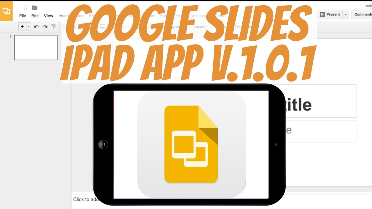how to google slides ipad app tutorial v 1 0 1 youtube