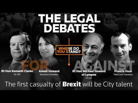Legal Debate Series - 11 Will the first casualty of Brexit be City talent?