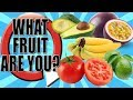 Which Fruit Are You? Funny Quiz