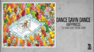 Watch Dance Gavin Dance Im Down With Brown Town video