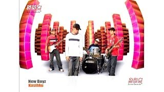 New Boyz - Kasihku ( - HD)