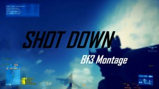Shot Down - A Battlefield 3 Montage by GeneralAxel