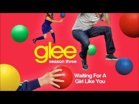 Waiting for a girl like you - Glee [HD Full Studio]