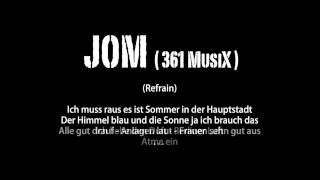Jom - Ich muss raus ( SidH )