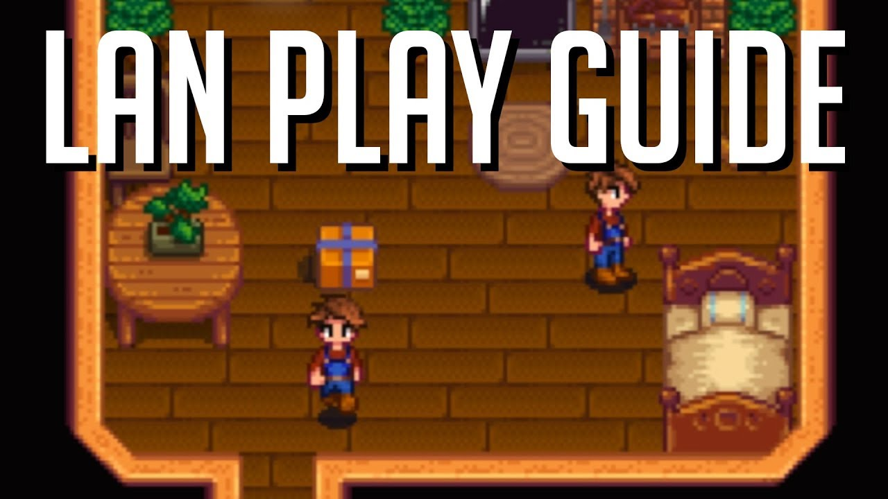Local & Internet LAN Play How To Guide for Stardew Valley Multiplayer