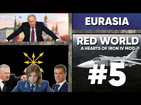 [5] Hearts of Iron IV - Red World - Putin's Eurasia - Invading Iran