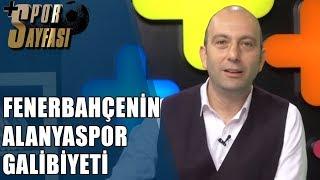 Spor Sayfası| Fenerbahce Alanyaspor'u yendi!