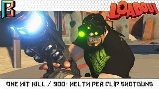 One Hit Kill / 900+ Heath Per Clip Shotguns - Loadout Weapon Crafting