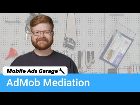 AdMob Mediation - Mobile Ads Garage #9