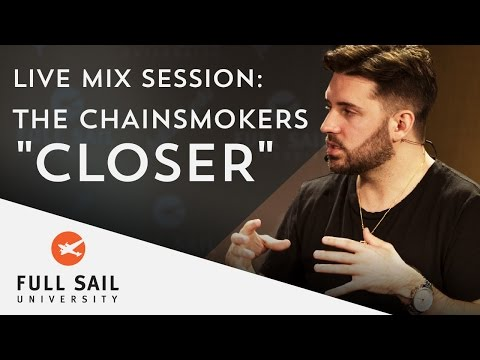 "Live Mix Session: Chainsmokers' ""Closer"""