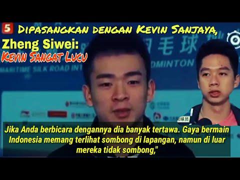 Cek Interview Zheng Siwei saat di pasangkan dengan Kevin Sanjaya
