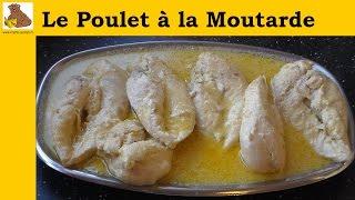 Le poulet à la moutarde (recette rapide et facile) HD