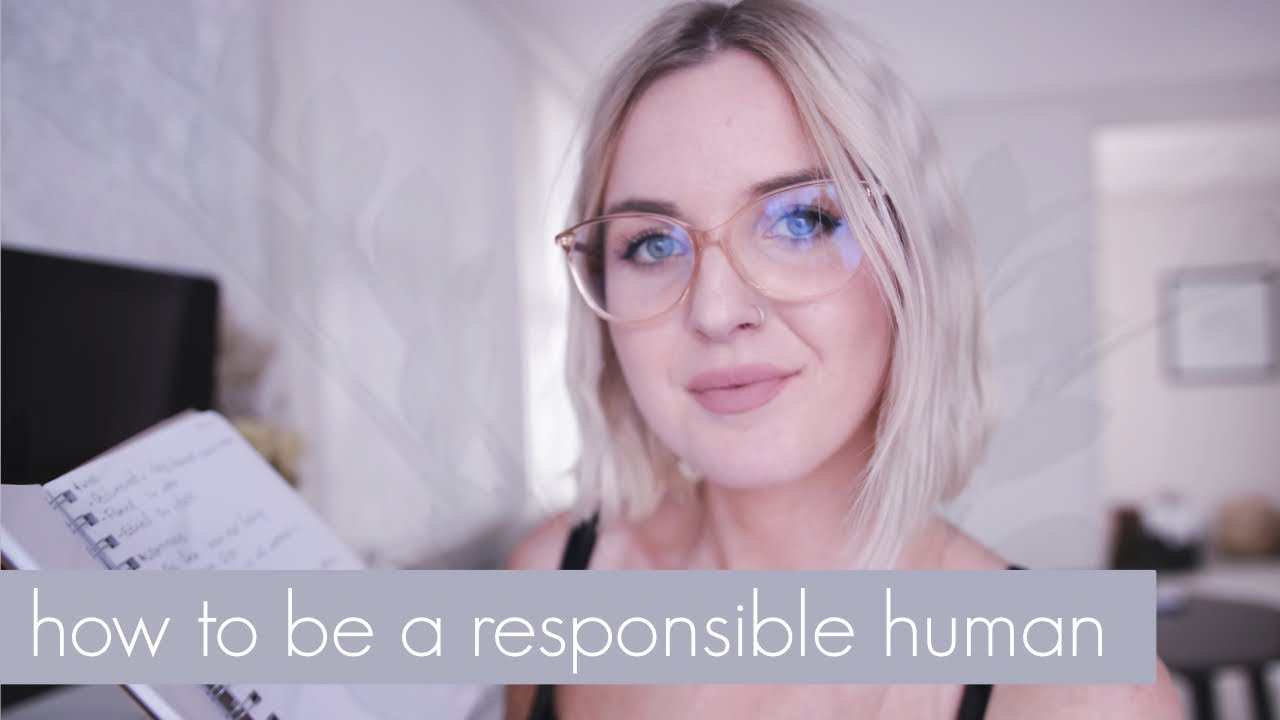 10 Ways to be a Responsible Human in 2019 - New Years Resolution Ideas
