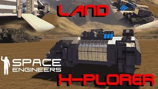 Space Engineer: Veicolo Da esplorazione Planetaria: Land X-Plorer