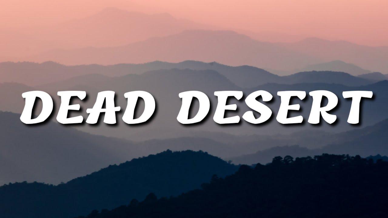 Download Trippie Redd - DEAD DESERT (Lyrics) ft. Scarlxrd & Zilakami