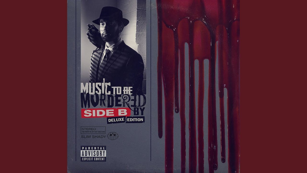 Eminem's New 'Music to Be Murdered By: Side B' Album ...