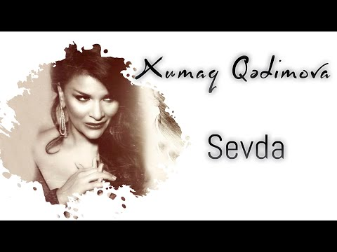 Xumar Qedimova - Sevda (Yeni 2020)