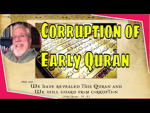 Research on the uninspired origins of Quran stories and the corruption of early Koran manuscripts