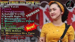 Kumpulan Lagu Happy Asmara Terbaru 2021    Koplo Album Pilihan