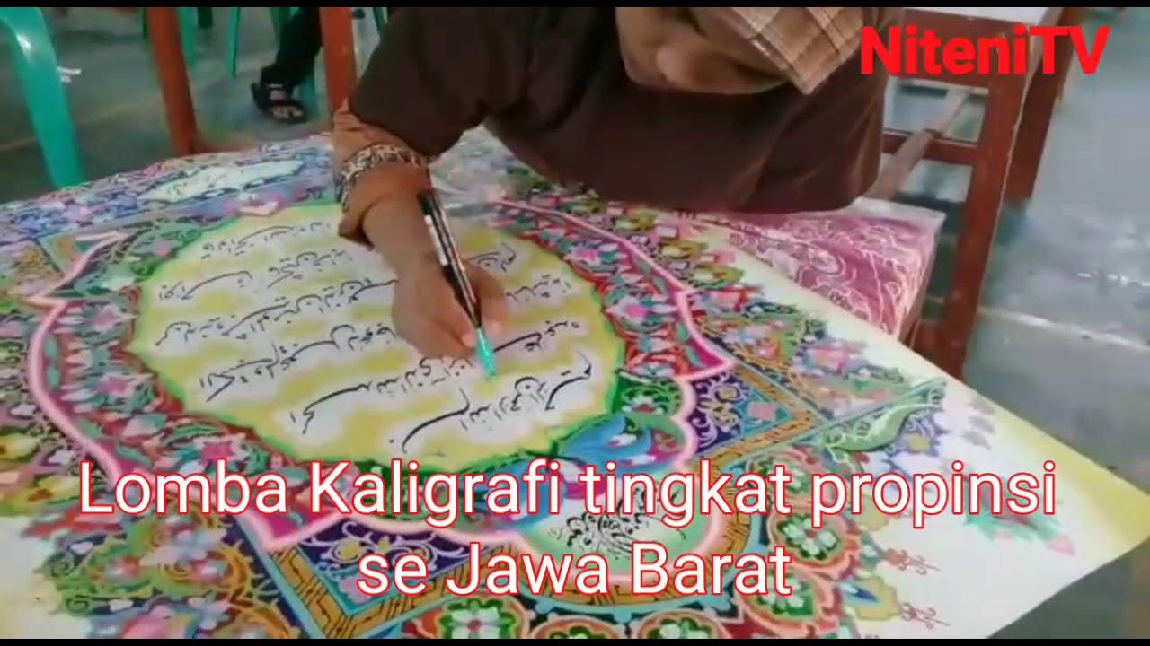 Lomba Kaligrafi Dlm Mtq Ke 35 Tingkat Propinsi Se Jawa Barat Nitenitv