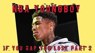 NBA Youngboy - If You Rap You Lose Part 2