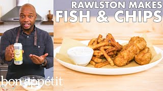 Rawlston Makes Fish And Chips | From The Home Kitchen | Bon Appétit