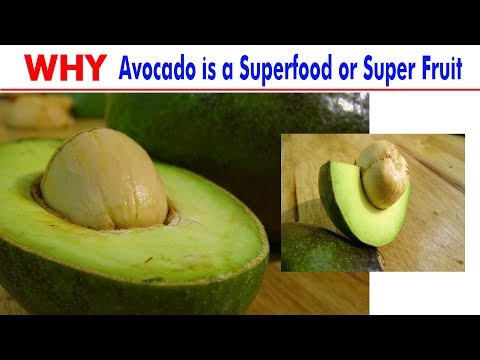 Why Avocado is a Superfood or Super Fruit