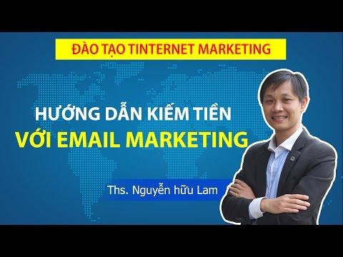 Hướng dẫn kiếm tiền với Email marketing