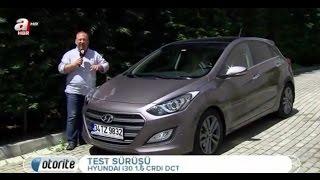 Hyundai i30 1.6 CRDi 136 Hp DCT Test Sürüşü ve Detaylı İnceleme [Otorite]