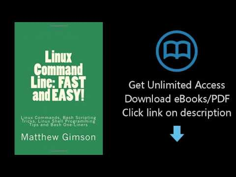 Linux Command Line:  FAST and EASY!: Linux Commands, Bash Scripting Tricks, Linux Shell Programming
