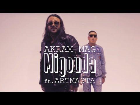 Akram Mag - Migouda feat. Artmasta (Clip Officiel)
