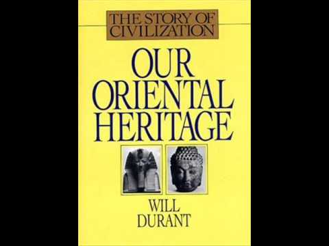 The Story Of Civilization vol. I part 2 Our oriental heritage