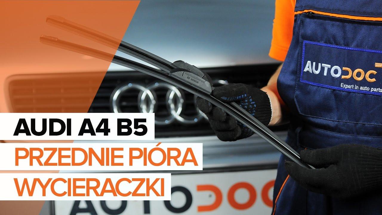 Jak Wymienić Przednie Wycieraczki W Audi A4 B5 Tutorial Autodoc