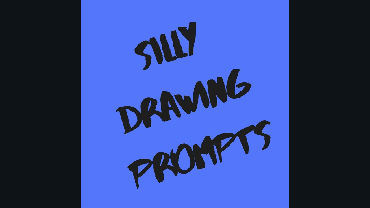 Silly Drawing Prompts Youtube See more ideas about drawing prompt, drawing challenge, art prompts. youtube